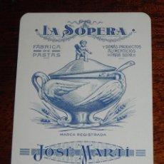 Postales: TARJETA PUBLICITARIA, LA SOPERA, FABRICA DE PASTAS, JOSE MARTI, BADALONA, MIDE 13 X 9 CM, BUEN ESTAD. Lote 188468852