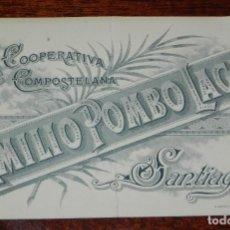 Postais: POSTAL DE PUBLICIDAD DE EMILIO POMBO LAGE, LA COOPERATIVA COMPOSTELANA, SANTIAGO, IMP. S. ARNAUD. GR. Lote 188533870