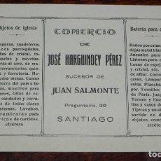 Postais: POSTAL DE PUBLICIDAD DE COMERCIO DE JOSE HARGUINDEY PEREZ, SUCESOR DE JUAN SALMONTE, SANTIAGO, NO CI. Lote 188534006