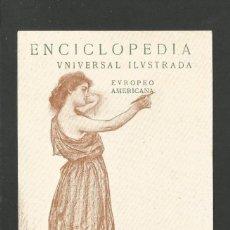 Postales: RAMON CASAS-ENCICLOPEDIA UNIVERSAL ILUSTRADA-J.ESPASA-POSTAL PUBLICIDAD ANTIGUA-(65.935). Lote 190287467