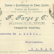 Postales: F. FARGE. TRAPOS Y DESPERDICIOS. BARCELONA. 1907. A A. BADIA. SABADELL. TARJETA POSTAL. . Lote 190539137