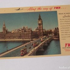 Postales: TWA, TRANS WORLD AIRLINES . LONDON HOUSES OF PARLIAMENT ALONG THE WAY OF TWA.. Lote 190542051