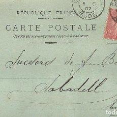 Postales: A. LAMOURELLE. CARCASSONNE. 1907. A A. BADIA. SABADELL. CARTE POSTALE.. Lote 190546978