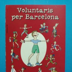 Postales: POSTAL CATALOGO VOLUNTARIS PER BARCELONA MARISCAL . Lote 191233612