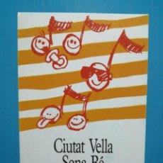 Postales: POSTAL PUBLICIDAD CIUTAT VELLA SONA BE BARCELONA . Lote 193979748