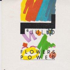 Postales: PACHA SITGES -- 6 JULIO FLOWERS POWER . Lote 194231866