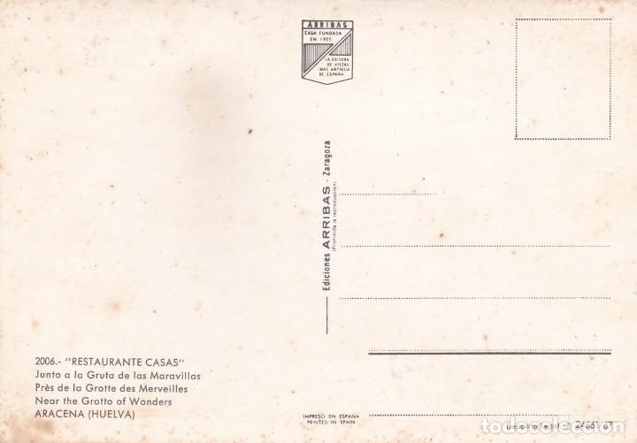 Postales: POSTAL RESTAURANTE CASAS, JUNTO A LA GRUTA DE LAS MARAVILLAS. ARACENA. HUELVA (1967) - Foto 2 - 194533411
