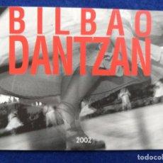 Postales: POSTAL PUBLICIDAD DE BILBAO DANTZAN. 2002. . Lote 194705108