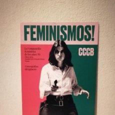 Postales: TARJETA ORIGINAL - FEMINISMOS AÑOS 70 CCCB - FEMINISMO - BARCELONA - POLITICA. Lote 195155658