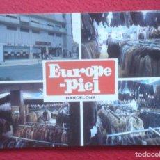 Postales: ANTIGUA POSTAL POST CARD PUBLICIDAD EUROPE PIEL BARCELONA TIENDA DE ROPA ETC TAMBIÉN EN BENIDORM VER. Lote 195190656
