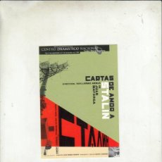 Postales: POSTALFREE. POSTAL CENTRO DRAMATICO NACIONAL. CARTAS DE AMOR A STALIN.DE JUAN MAYORGA.. Lote 195328762