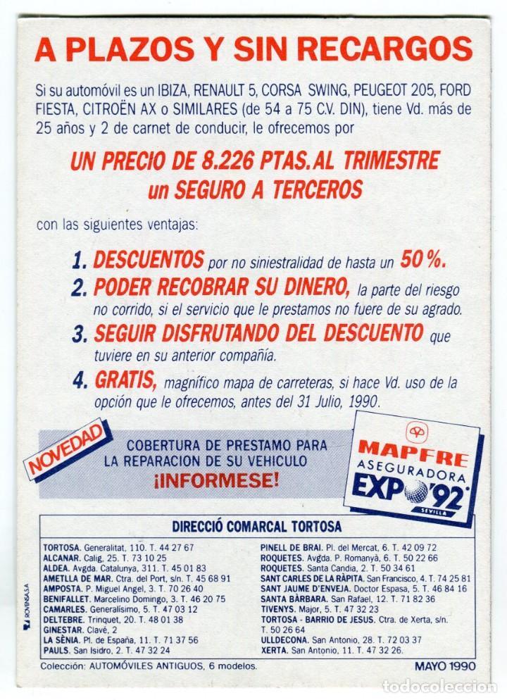 Postales: MAPFRE TORTOSA Y DELEGACIONES COMARCALES POSTAL PUBLICITARIA - EXPO92 - MAYO DE 1990 VER REVERSO - Foto 2 - 195346110