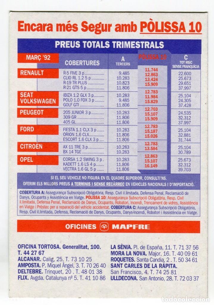 Postales: MAPFRE TORTOSA I COMARCA, EN CATALA POSTAL PUBLICITARIA MARç 1992 VEURE DOS CARES - Foto 2 - 195346152