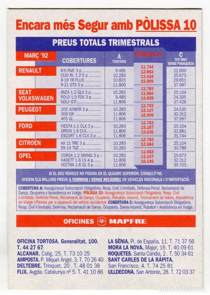 Postales: MAPFRE TORTOSA I COMARCA, EN CATALA POSTAL PUBLICITARIA MARç 1992 VEURE DOS CARES - Foto 2 - 195346188