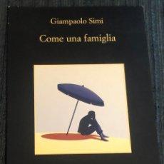 Postales: POSTAL PUBLICITARIA DEL LIBRO 'COME UNA FAMIGLIA', DE GIAMPAOLO SIMI. TEXTOS POR DETRÁS EN ITALIANO.. Lote 195509425