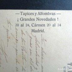 Postales: AÑO 1906. POSTAL PUBLICITARIA TAPICES Y ALFOMBRAS GRANDES NOVEDADES. CARMEN. MADRID. PUBLICIDAD. . Lote 197451960