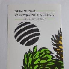Cartoline: QUIM MONZO. EL PERQUE DE TOT PLEGAT. POSTAL DE PROPAGANDA, SIN USO. Lote 200138023