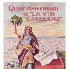 Postales: LA VID CATALANA - 1914 - PUBLICACIÓN DEL GREMIO DE TABERNEROS - PB. Lote 202339973