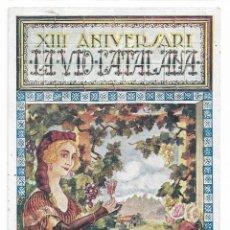 Postales: LA VID CATALANA - 1922 - PUBLICACIÓN DEL GREMIO DE TABERNEROS - PB. Lote 202340068