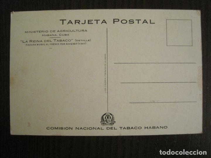 Postales: LA REINA DEL TABACO-MINISTERIO AGRICULTURA-LA HABANA-CUBA-POSTAL PUBLICIDAD ANTIGUA-(69.010) - Foto 3 - 202597411