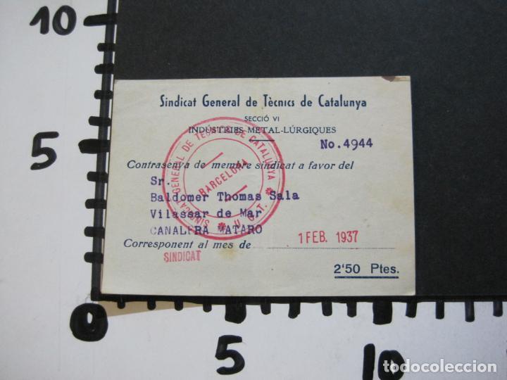 Postales: GUERRA CIVIL-SINDICAT GENERAL DE TECNICS DE CATALUNYA-U.G.T.-CARNET CONTRASENYA-VER FOTOS-(71.059) - Foto 6 - 206924866
