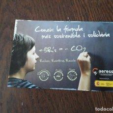 Postales: POSTAL DE PUBLICIDAD, AERESS, CONEIX LA FORMA MÉS SOSTENIBLE I SOLIDÀRIA, GOBIERNO DE ESPAÑA.. Lote 207242335