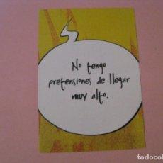 Postales: POSTAL PUBLICIDAD. CHECK'N FLY SPANAIR. NO TENGO PRETENSIONES DE LLEGAR MUY ALTO.. Lote 207273561