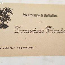 Postales: CASTELLON FRANCISCO TIRADO HORTICULTOR. Lote 210491708