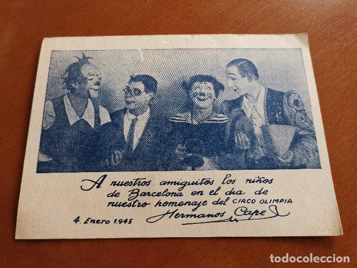 HERMANOS CAPE-CIRCO OLIMPIA -SUPER CLOWNS MUSICALES-AÑO 1945-FELICITACION-POSTAL 15,5 X 11-PAYASOS (Postales - Postales Temáticas - Publicitarias)