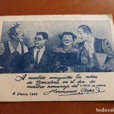 Postales: HERMANOS CAPE-CIRCO OLIMPIA -SUPER CLOWNS MUSICALES-AÑO 1945-FELICITACION-POSTAL 15,5 X 11-PAYASOS. Lote 212296462