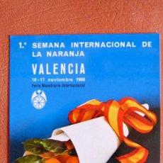 Postales: 1ª SEMANA INTERNACIONAL DE LA NARANJA,VALENCIA, 10-17 NOVIEMBRE 1.968,FERIA MUESTRARIO INTERNACIONAL. Lote 215162151