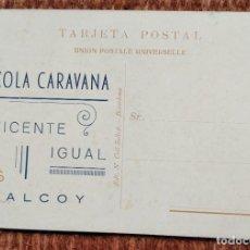 Cartes Postales: KOLA CARAVANA - VICENTE IGUAL - ALCOY. Lote 215995990