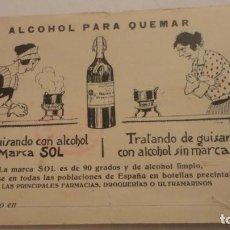 Postales: ANTIGUA POSTAL.ALCOHOL PARA QUEMAR MARCA SOL.ACEITES FILTRADOS PEÑAS.CADIZ?. Lote 216935923