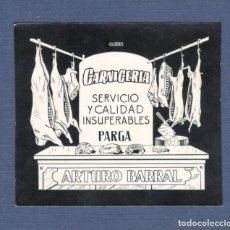Postales: POSTALITA PUBLICITARIA CINE / FOTO FIJA: CARNICERIA, ARTURO BARRAL (PARGA) - MATAS. Lote 220094317