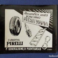 Postales: POSTALITA PUBLICITARIA CINE / FOTO FIJA: PIRELLI RECAMBIOS PONCIANO MERA (PUENTEAREAS) - MATAS. Lote 220873245