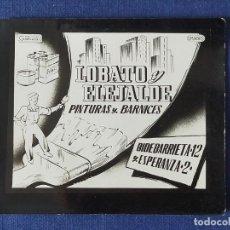 Postales: POSTALITA PUBLICITARIA CINE / FOTO FIJA: PINTURAS Y BARNICES LOBATO Y ELEJALDE - MATAS. Lote 221804008