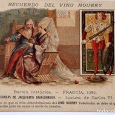 Postales: P-11659. RECUERDO DEL VINO NOURRY. BARAJA HISTÓRICA, FRANCIA 1392. SIN CIRCULAR. PPIOS. S. XX.. Lote 222548887