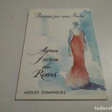 Postales: POSTAL AGUA DE ROSA ADOLFO DOMINGUEZ. Lote 222834971