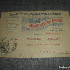 Postales: POSTAL PUBLICIDAD CALATAYUD ARAGON EXPORTACION FRUTAS MARIANO RUIZ CIRCULADA. Lote 222856770