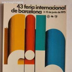Cartes Postales: 43 FERIA INTERNACIONAL DE BARCELONA 1975 - LMX - PUBLI3. Lote 223401767