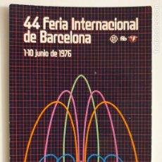 Postais: 44 FERIA INTERNACIONAL DE BARCELONA 1976 - LMX - PUBLI3. Lote 223402052