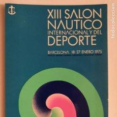 Cartes Postales: XIII SALÓN NÁUTICO INTERNACIONAL DE BARCELONA 1975 - LMX - PUBLI4. Lote 223403866