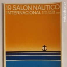 Cartes Postales: 19 SALÓN NÁUTICO INTERNACIONAL DE BARCELONA 1981 - LMX - PUBLI4. Lote 223404057