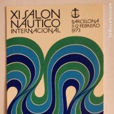 Cartes Postales: XI SALÓN NÁUTICO INTERNACIONAL DE BARCELONA 1973 - LMX - PUBLI4. Lote 223404215
