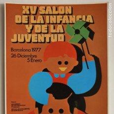 Cartes Postales: XV SALÓN DE LA INFANCIA Y DE LA JUVENTUD - 1977 - LMX - PUBLI4. Lote 223417463