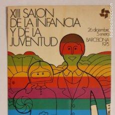 Cartes Postales: XIII SALÓN DE LA INFANCIA Y DE LA JUVENTUD - 1975 - LMX - PUBLI4. Lote 223417485