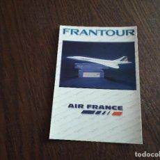 Postales: POSTAL DE PUBLICIDAD DE FRANTOUR, AIR FRANCE, TRANSPORTE AÉREO. MEJOR TOUR OPERADOR 1998. Lote 224927506