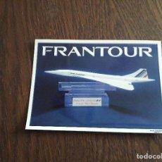 Postales: POSTAL DE PUBLICIDAD DE FRANTOUR, AIR FRANCE, TRANSPORTE AÉREO. PREMIO MEJOR TOUR OPERADOR 1998. Lote 224927553
