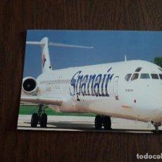Postales: POSTAL DE PUBLICIDAD DE SPANAIR, TRANSPORTE AÉREO. MD-83. Lote 228060020