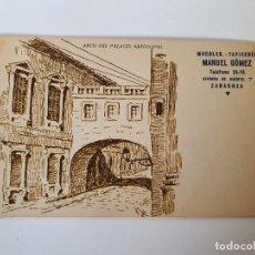 Postales: TARJETA POSTAL PALACIO ARZOBISPAL, ZARAGOZA, PUBLICIDAD MUEBLES TAPICERÍA MANUEL GÓMEZ. Lote 233372095